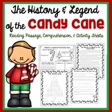 The History & Legend of the Candy Cane- Reading passage, Compre. & Activities