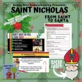 St. Nicholas: From Saint to Santa + CRAFT