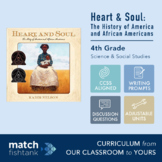 The History of America and African Americans | Heart and Soul | 4th Grade