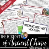 The History of Ancient China with Doodle Notes and Google Slides