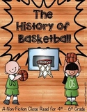 The History of Basketball: A Non-Fiction Close Read for 4th-6th Grade