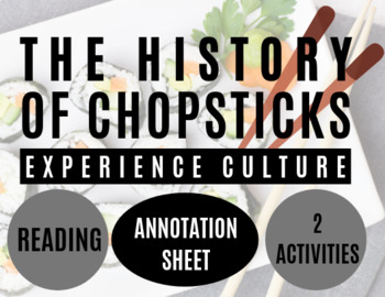 The History of Chopsticks: Reading, Annotation Guide, Questions, and Activity