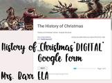 The History of Christmas *DIGITAL* WebQuest *Google Form!*