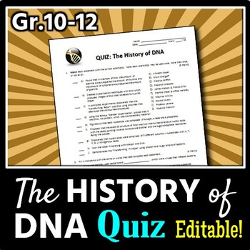 The History of DNA - Quiz {Editable}