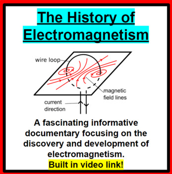 The History of Electromagnetism Documentary (Great Sub Plans!)