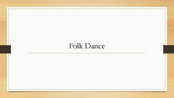 The History of Folk Dance