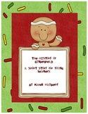 The History of Gingerbread: A Short Story for Young Learners