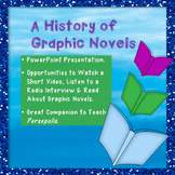 The History of Graphic Novels