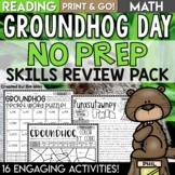 Groundhog Day Activities NO PREP Reading and Math