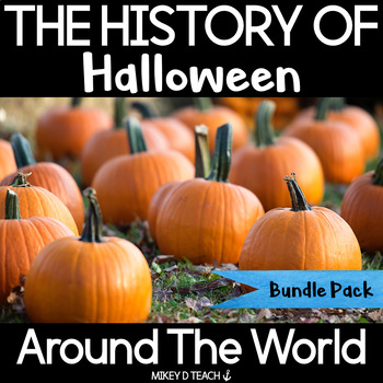 The History of Halloween Around the World {BUNDLE}
