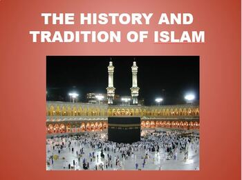 The History of Islam PowerPoint Lesson