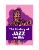 The History of Jazz for Kids