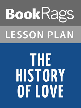 The History of Love Lesson Plans