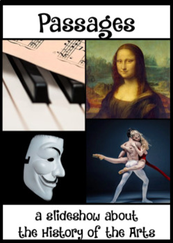 PASSAGES; a History of the Arts through Time, ppt