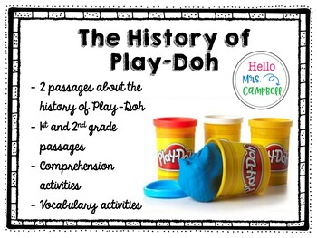 The History of Play-Doh - Nonfiction Passages and Comprehension Activities