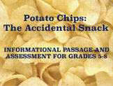 The History of Potato Chips: Informational Passage and Assessment for Grades 5-8