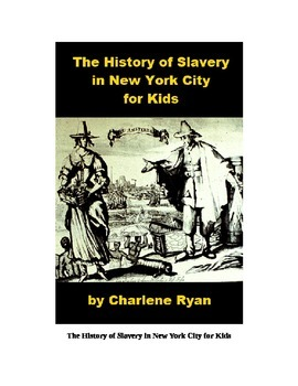 The History of Slavery in New York For Kids