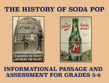 The History of Soda Pop: Informational Passage and Assessment (Grades 5-8)