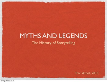 The History of Storytelling: 51 Slides, World Cultures, Intro to Mythology