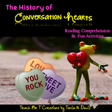 The History of Conversation Hearts Reading Comprehension and Activities