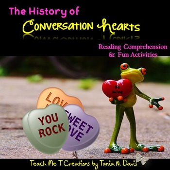 The History of Conversation Hearts~ Reading Comprehension