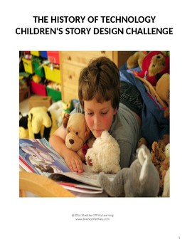 The History of Technology Children's Story Design Challeng