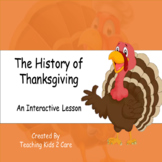 The History of Thanksgiving - An Interactive PowerPoint /