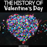 The History of Valentine's Day - A Close Read and Craftivi