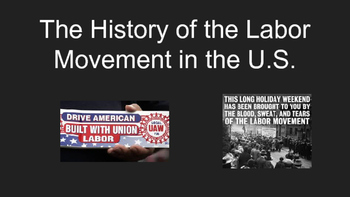 The History of the Labor Movement in the U.S.