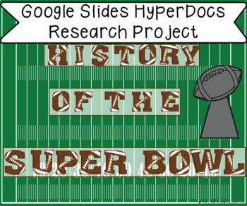 The History of the Super Bowl in Google Slides™
