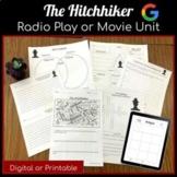 The Hitchhiker Printable & Digital Short Story Unit-Radio Play & Twilight Zone
