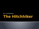 The Hitchhiker by Lucille Fletcher