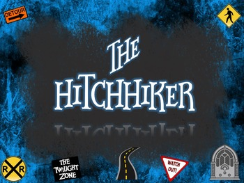 """""""The Hitchhiker"""" by Lucille Fletcher CCSS Resources AND Twilight Zone Materials"""