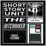 The Hitchhiker by Lucille Fletcher Short Story Unit
