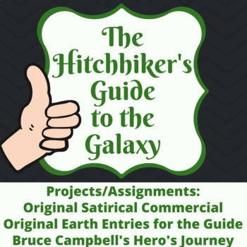 The Hitchhiker's Guide to the Galaxy Projects and Writing Prompts