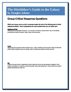 The Hitchhiker's Guide to the Galaxy - Adams - Group Critical Response Questions