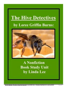 The Hive Detectives by Loree Griffin Burns:  A Nonfiction Book Study Unit