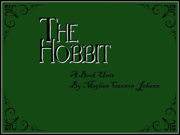 The Hobbit - A book unit to take you there and back again