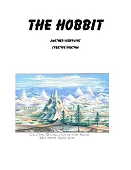 The Hobbit:  Another Viewpoint   Creative Writing Assginment