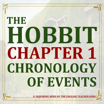 The Hobbit - Chronology of Events in Chapter 1