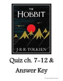 The Hobbit Comprehension Quiz ch. 7-12 & Answer Key