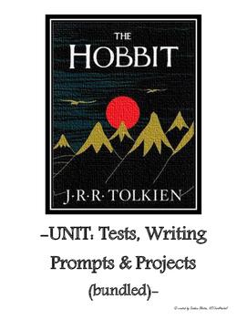 The Hobbit UNIT: Quizzes, Novel Test, Writing Prompts & Pr
