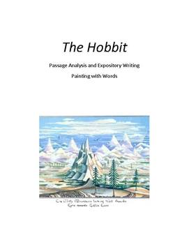 The Hobbit:  Passage Analysis and Expostiory Writing