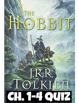 The Hobbit Quiz (Ch. 1-4) *Answer Key included
