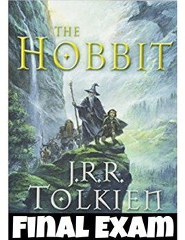 The Hobbit by J.R.R Tolkien FINAL EXAM (150 multiple choice question w/ KEY)