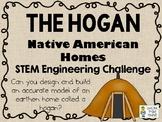 The Hogan - Native American Homes STEM - STEM Engineering