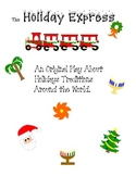 Holiday Express - Christmas Play about Holiday Traditions