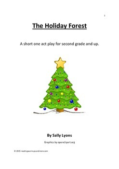 The Holiday Forest - A Winter Holiday Play