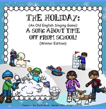 The Holiday-Song About Time Off From School (Winter Edition)-PPT Ed.
