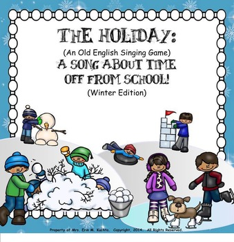 The Holiday-Song About Time Off From School (Winter Editio